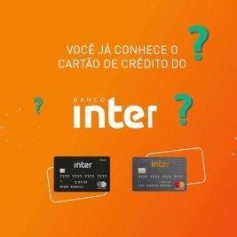 Como conseguir o cartão de crédito sem anuidade do Banco Inter