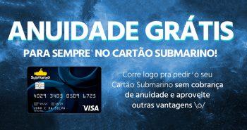 anuidade grátis do cartão Submarino