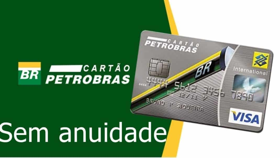 Cartão Petrobras BB Visa é sem anuidade e você acumula milhas