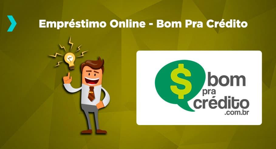 Empréstimo pessoal online mais fácil de fazer é na Bom Pra Crédito