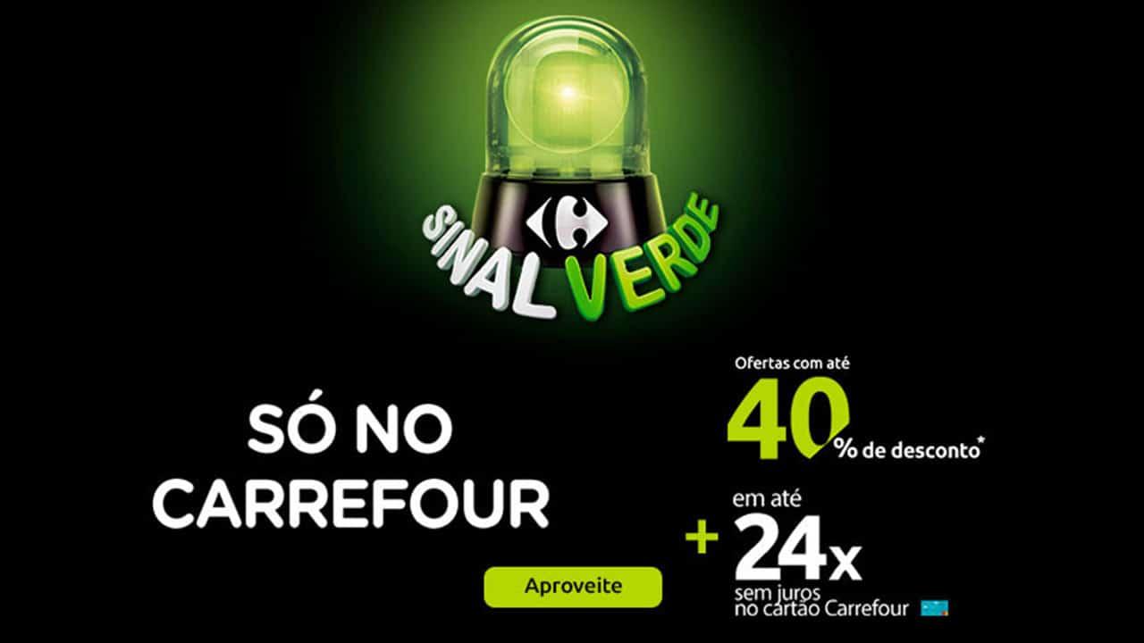 Sinal Verde Carrefour permite compras com até 40% de desconto e em até 24x sem juros