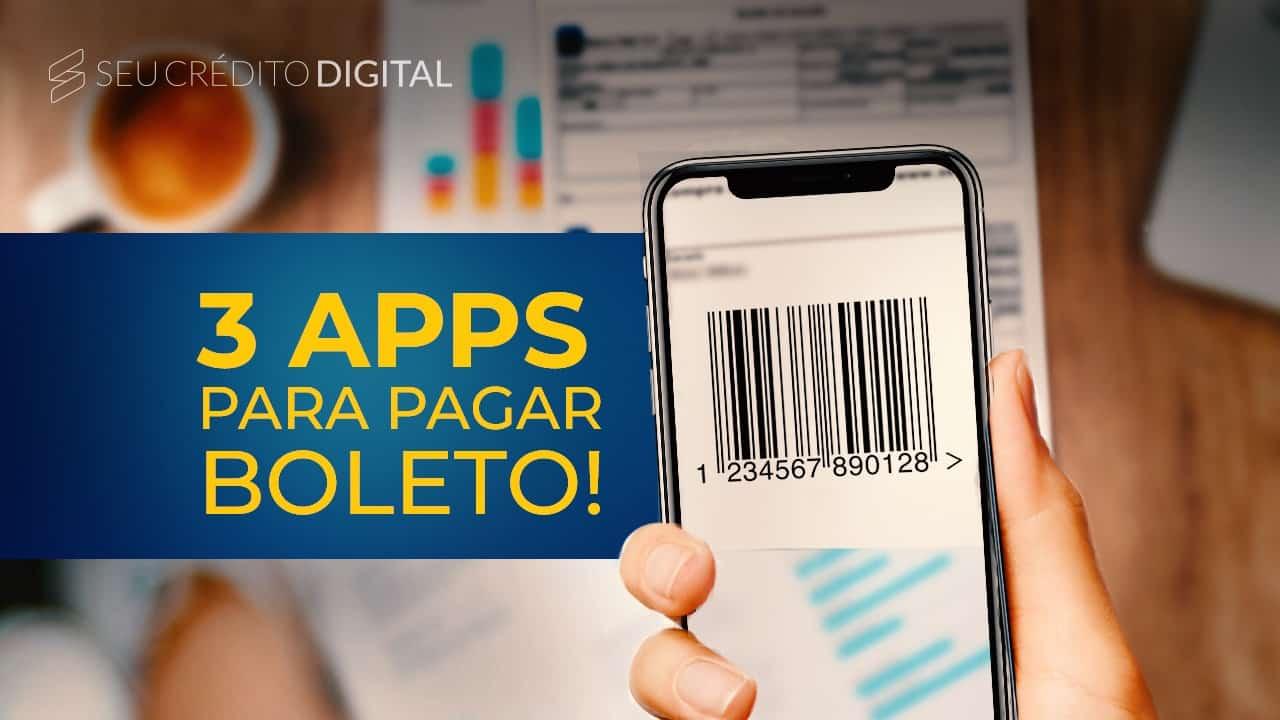 Os 3 melhores Apps para pagar boleto com cartão de crédito