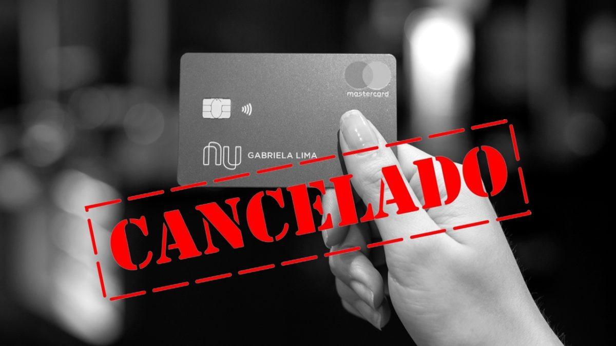 Porque o Nubank pode fazer o cancelamento da NuConta?
