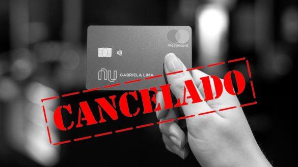 Porque o Nubank pode fazer o cancelamento da NuConta