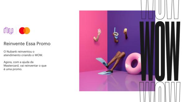 reinvente essa promo wow nubank contactless pagamento por aproximacao